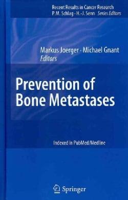 Prevention of Bone Metastases (Hardcover)