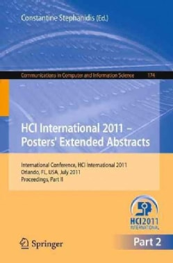 HCI International 2011 Posters' Extended Abstracts: International Conference, HCI International 2011, Orlando, Fl... (Paperback)