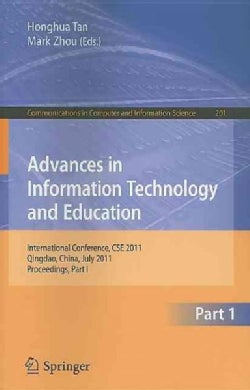 Advances in Information Technology and Education: International Conference, CSE 2011, Qingdao, China, July 9-10, ... (Paperback)