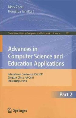 Advances in Computer Science and Education Applications: International Conference, CSE 2011, Qingdao, China, July... (Paperback)