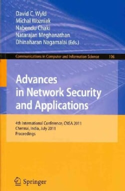 Advances in Network Security and Applications: 4th International Conference, CNSA 2011 Chennai, India, July 15-17... (Paperback)