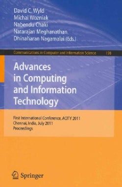 Advances in Computing and Information Technology: First International Conference, ACITY 2011, Chennai, India, Jul... (Paperback)