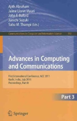 Advances in Computing and Communications: First International Conference, ACC 2011, Kochi, India, July 22-24, 201... (Paperback)