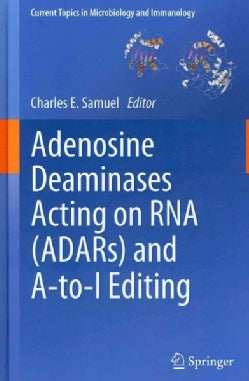 Adenosine Deaminases Acting on RNA (ADARs) and A-to-I Editing (Hardcover)
