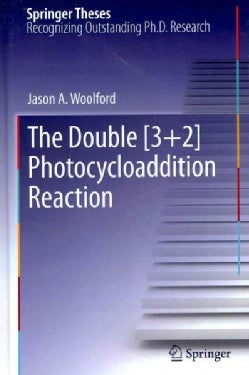 The Double [3+2] Photocycloaddition Reaction (Hardcover)