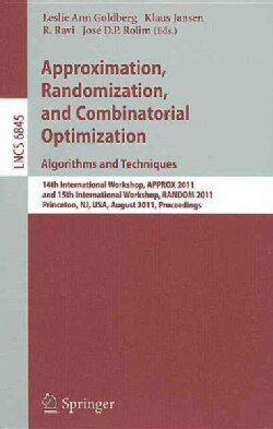 Approximation, Randomization, and Combinatorial Optimization. Algorithms and Techniques: 14th International Works... (Paperback)