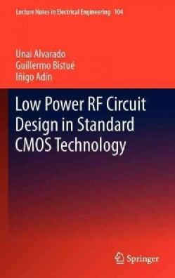 Low Power RF Circuit Design in Standard CMOS Technology (Hardcover)