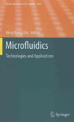 Microfluidics: Technologies and Applications (Hardcover)