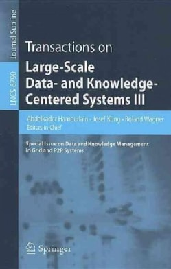 Transactions on Large-scale Data- and Knowledge-centered Systems III: Special Issue on Data and Knowledge Managem... (Paperback)