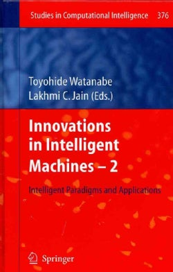 Innovations in Intelligent Machines 2: Intelligent Paradigms and Applications (Hardcover)