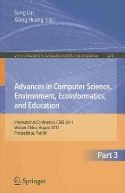 Advances in Computer Science, Environment, Ecoinformatics, and Education: International Conference, CSEE 2011, Wu... (Paperback)