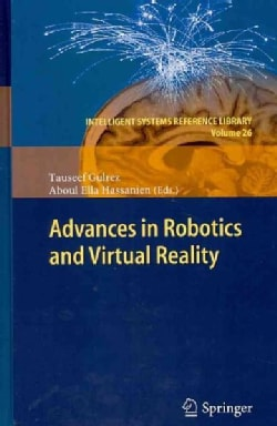 Advances in Robotics and Virtual Reality (Hardcover)