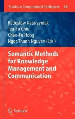 Semantic Methods for Knowledge Management and Communication (Hardcover)