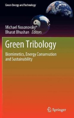 Green Tribology: Biomimetics, Energy Conservation and Sustainability (Hardcover)