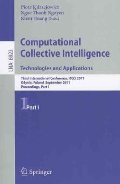 Computational Collective Intelligence: Technologies and Applications: Third International Conference, ICCC 2011, ... (Paperback)