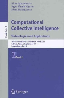Computational Collective Intelligence Technologies and Applications: Third International Conference, ICCCI 2011 G... (Paperback)