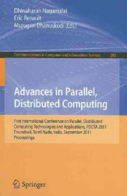 Advances in Parallel, Distributed Computing: First International Conference on Parallel, Distributed Computing Te... (Paperback)