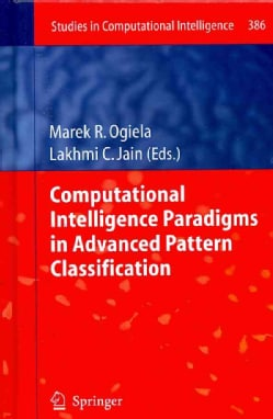 Computational Intelligence Paradigms in Advanced Pattern Classification (Hardcover)