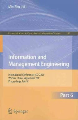 Information and Management Engineering: International Conference, ICCIC 2011, Wuhan, China, September 17-18, 2011... (Paperback)
