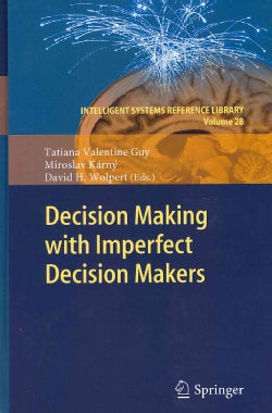 Decision Making With Imperfect Decision Makers (Hardcover)