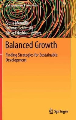 Balanced Growth: Finding Strategies for Sustainable Development (Hardcover)