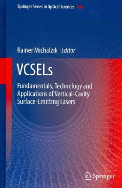 VCSELs: Fundamentals, Technology and Applications of Vertical-Cavity Surface-Emitting Lasers (Hardcover)