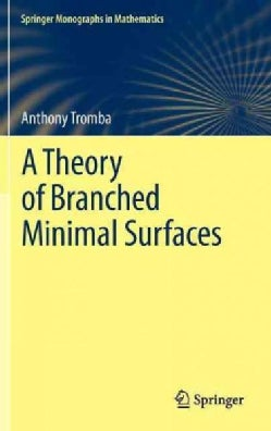 A Theory of Branched Minimal Surfaces (Hardcover)