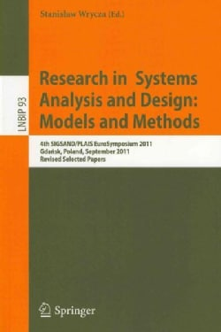 Research in Systems Analysis and Design:: Models and Methods, 4th SIGSAND/PLAIS Eurosymposium 2011, Gdansk, Polan... (Paperback)