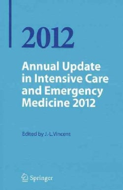 Annual Update in Intensive Care and Emergency Medicine 2012 (Paperback)