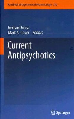 Current Antipsychotics (Hardcover)