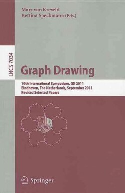 Graph Drawing: 19th International Symposium, Gd 2011, Eindhoven, the Netherlands, September 21-23, 2011, Revised ... (Paperback)