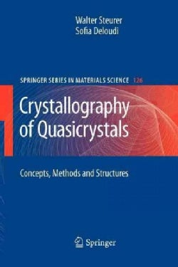 Crystallography of Quasicrystals: Concepts, Methods and Structures (Paperback)