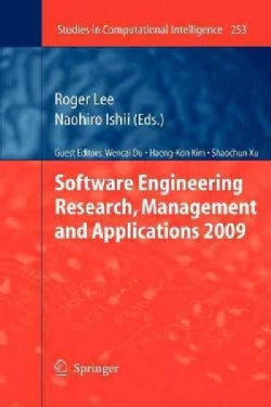 Software Engineering Research, Management and Applications 2009 (Paperback)