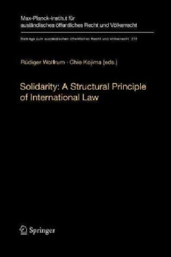 Solidarity: A Structural Principle of International Law (Paperback)