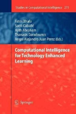 Computational Intelligence for Technology Enhanced Learning (Paperback)