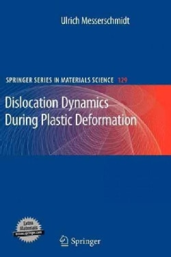 Dislocation Dynamics During Plastic Deformation (Paperback)