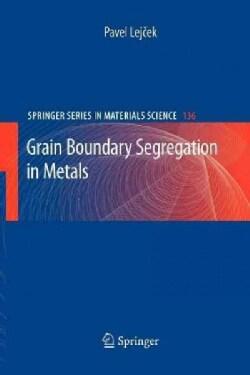 Grain Boundary Segregation in Metals (Paperback)