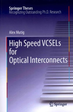 High Speed VCSELs for Optical Interconnects (Paperback)