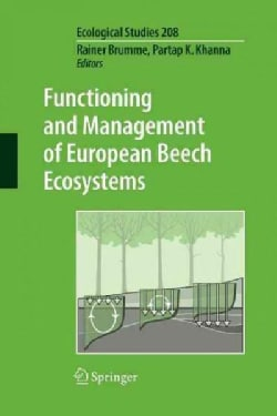 Functioning and Management of European Beech Ecosystems (Paperback)