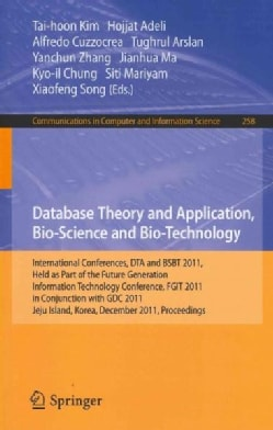 Database Theory and Application, Bio-Science and Bio-Technology: International Conferences, DTA and BSBT 2011, He... (Paperback)