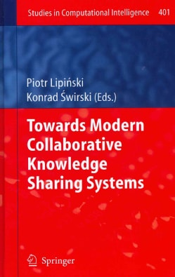Towards Modern Collaborative Knowledge Sharing Systems (Hardcover)
