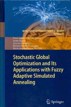 Stochastic Global Optimization and Its Applications With Fuzzy Adaptive Simulated Annealing (Hardcover)