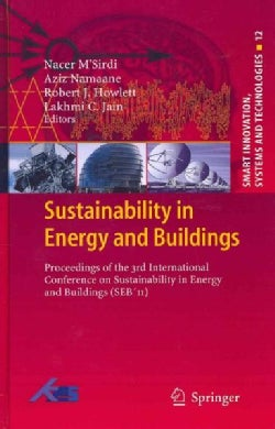 Sustainability in Energy and Buildings: Proceedings of the 3rd International Conference in Sustainability in Ener... (Hardcover)