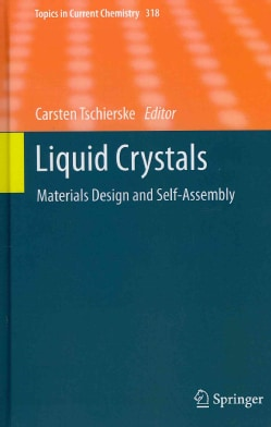Liquid Crystals: Materials Design and Self-Assembly (Hardcover)