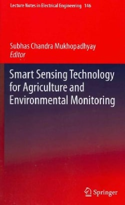 Smart Sensing Technology for Agriculture and Environmental Monitoring (Hardcover)