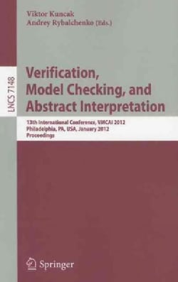 Verification, Model Checking, and Abstract Interpretation: 13th International Conference, Vmcai 2012, Philadelphi... (Paperback)