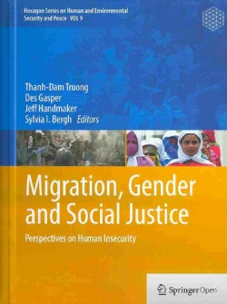 Migration, Gender and Social Justice: Perspectives on Human Security (Hardcover)
