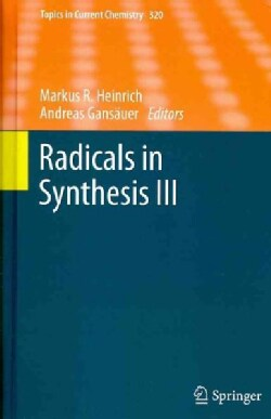 Radicals in Synthesis III (Hardcover)