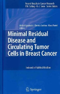 Minimal Residual Disease and Circulating Tumor Cells in Breast Cancer (Hardcover)