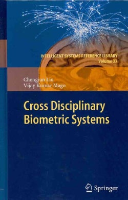 Cross Disciplinary Biometric Systems (Hardcover)